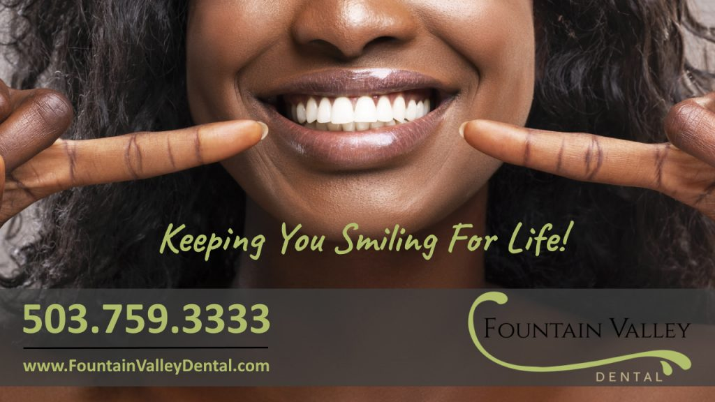 Improve your smile with cosmetic dentistry at Fountain Valley Dental in Molalla Oregon Invisalign teeth whitening