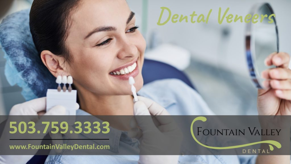 Porcelain Veneers Cosmetic Dentistry and Dentist at Fountain Valley Dental in Molalla Oregon