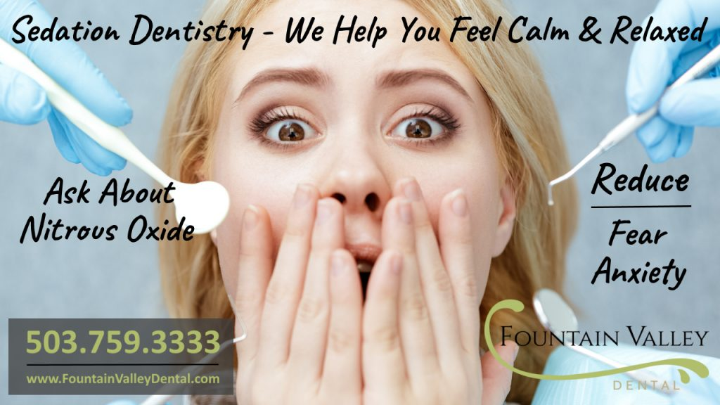 Sedation Dentistry in Molalla Oregon best dentist offering nitrous oxide laughing gas to calm fear and anxiety at the dentist